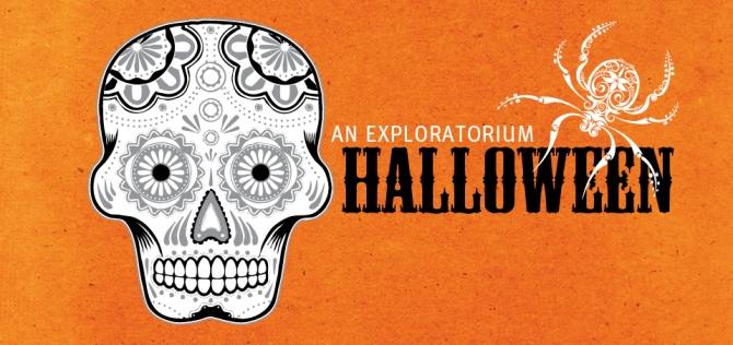 Exploratorium Halloween