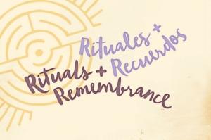 Rituals+Remembrance
